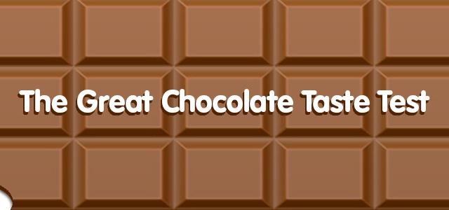 The Great Chocolate Taste Test