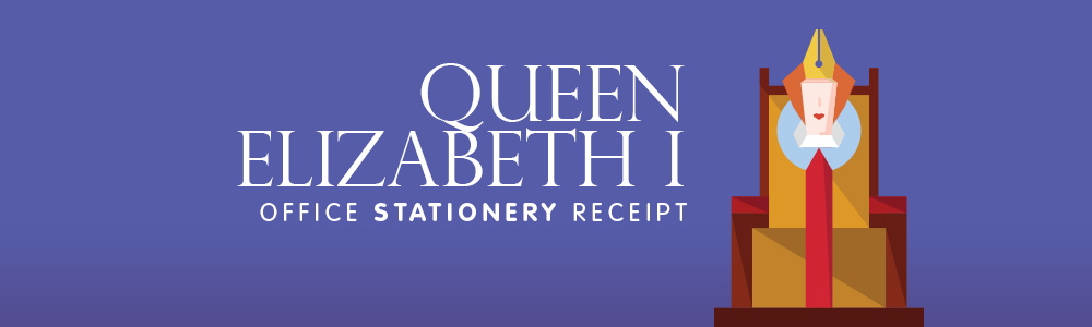 Queen Elizabeth I Office Stationery Receipt