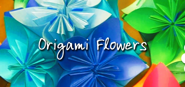Origami Flowers always in bloom