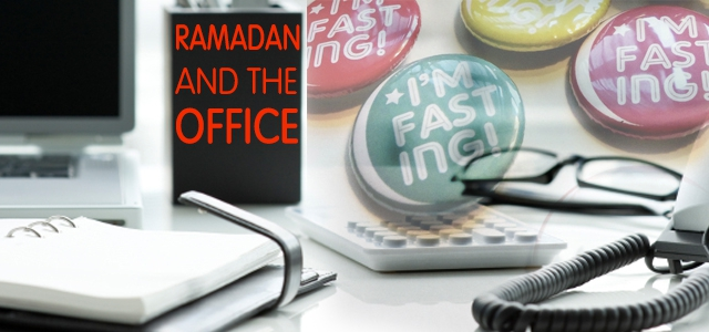 Ramadan and the Office