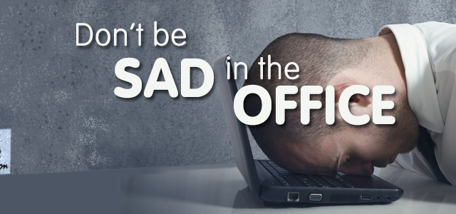 Don't feel SAD in the Office