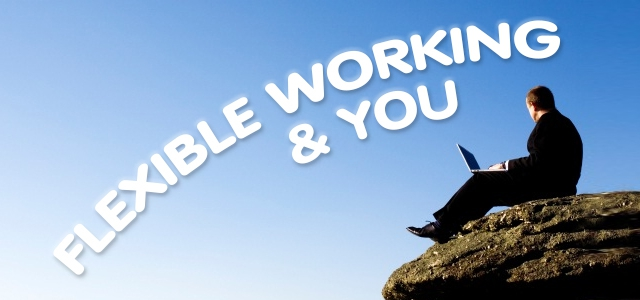Flexible working and you