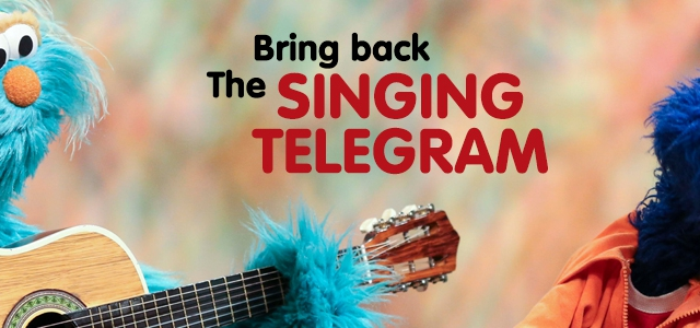 Bring Back the Singing Telegram?