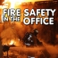 Fire Safety In The Office