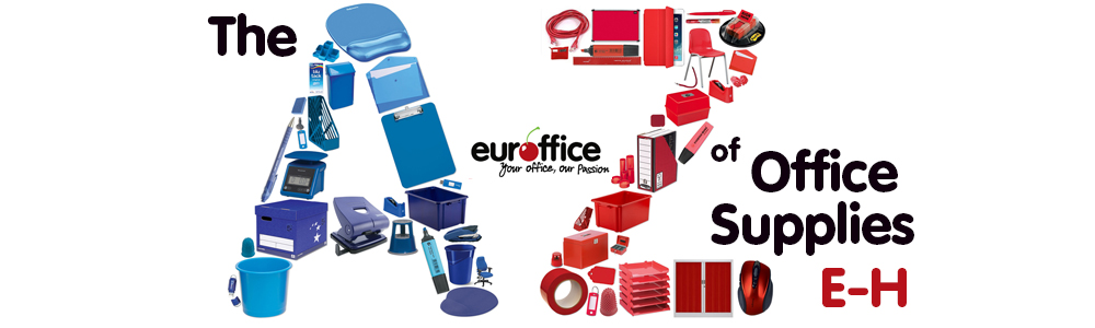 The A-Z of Office Supplies 'E-H'
