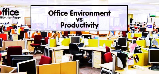 Office Environment vs Productivity