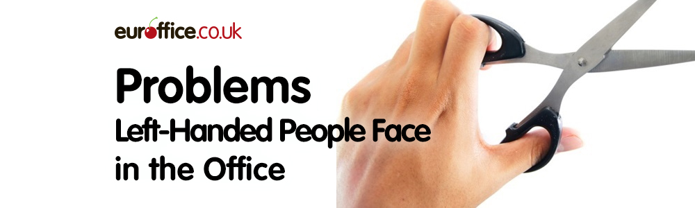 Problems Left-Handed People Face in the Office
