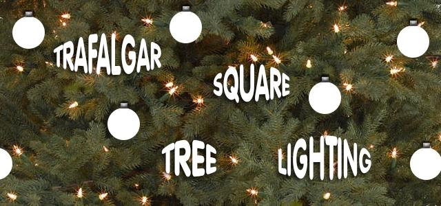 Lighting Up The Trafalgar Square Christmas Tree