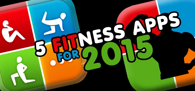 5 Fitness Apps for 2015