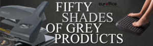 50 Shades of Grey Products - Euroffice