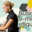 Ten Etiquette Tips For Business Email