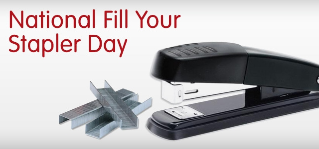 It's Fill Your Stapler Day