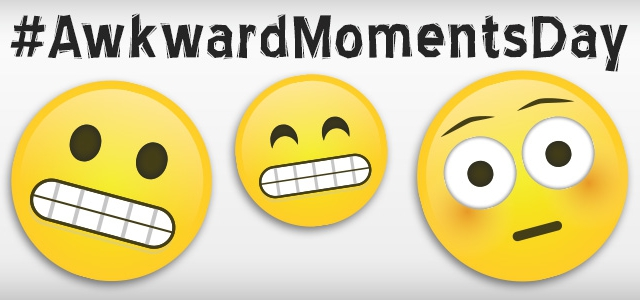Awkward Moments Day