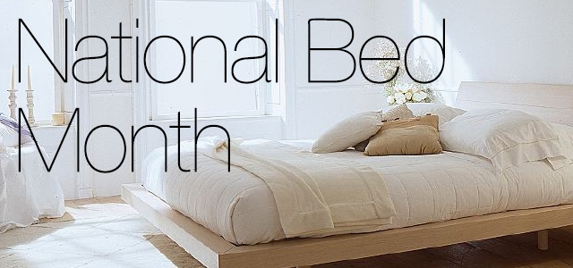 Get Under The Covers For National Bed Month