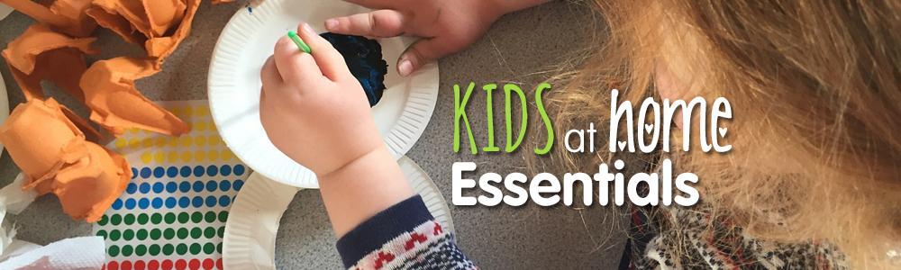 KIDS At Home Essentials