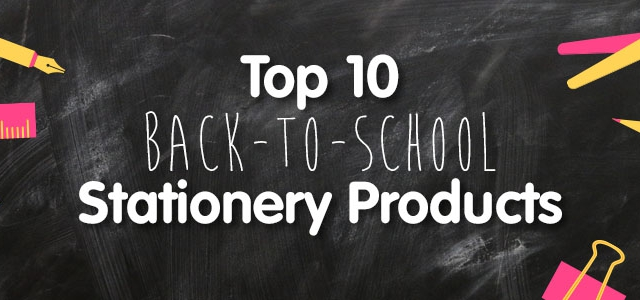 Top Ten Back-to-School Stationery Products