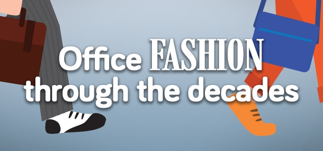 Office Fashion Through The Decades