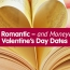 Top 5 Romantic – and Moneywise – Valentine's Day Dates
