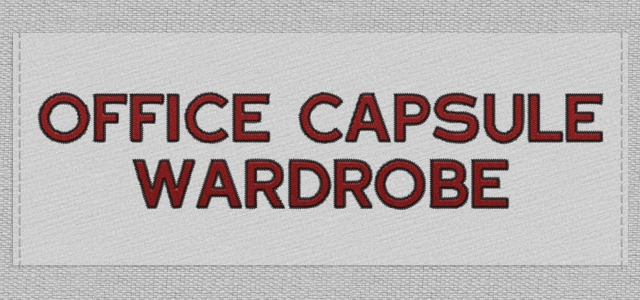 How to create your office capsule wardrobe