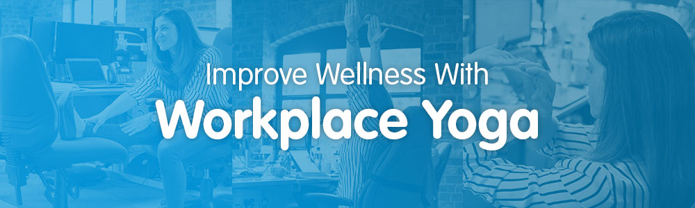 How to improve wellness in the workplace with yoga