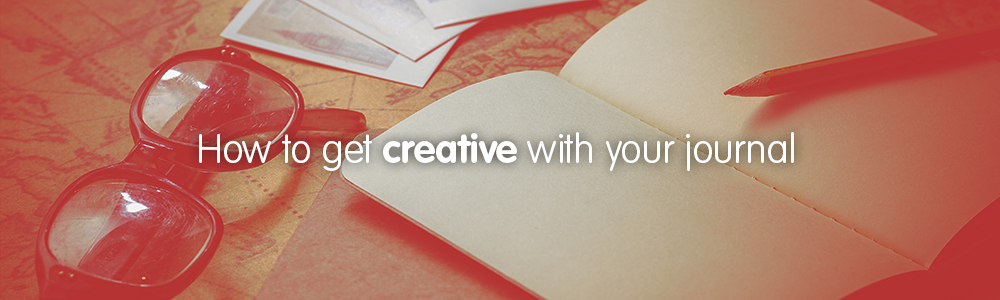 How to get creative with your journal