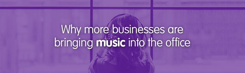 Why more businesses are bringing music into the office