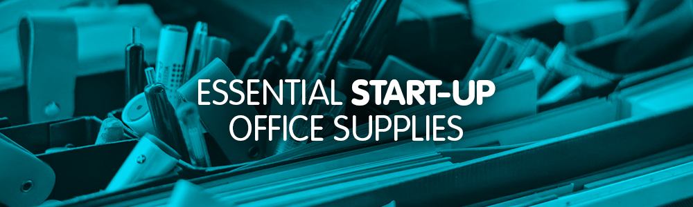 Essential start-up office supplies: The ultimate guide for new business owners