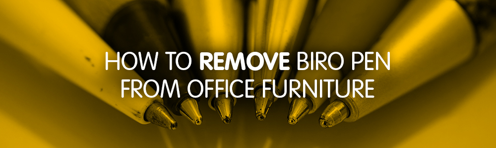How to remove biro pen marks from your office furniture