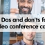 6 Dos and don'ts for video conference calls
